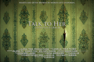 8$: 'Talk To Her,' Short Film by Leon Le